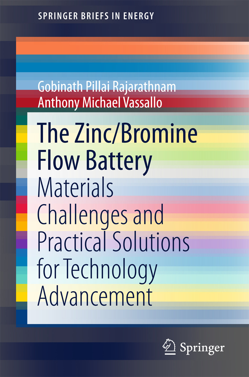 Rajarathnam, Gobinath Pillai - The Zinc/Bromine Flow Battery, ebook