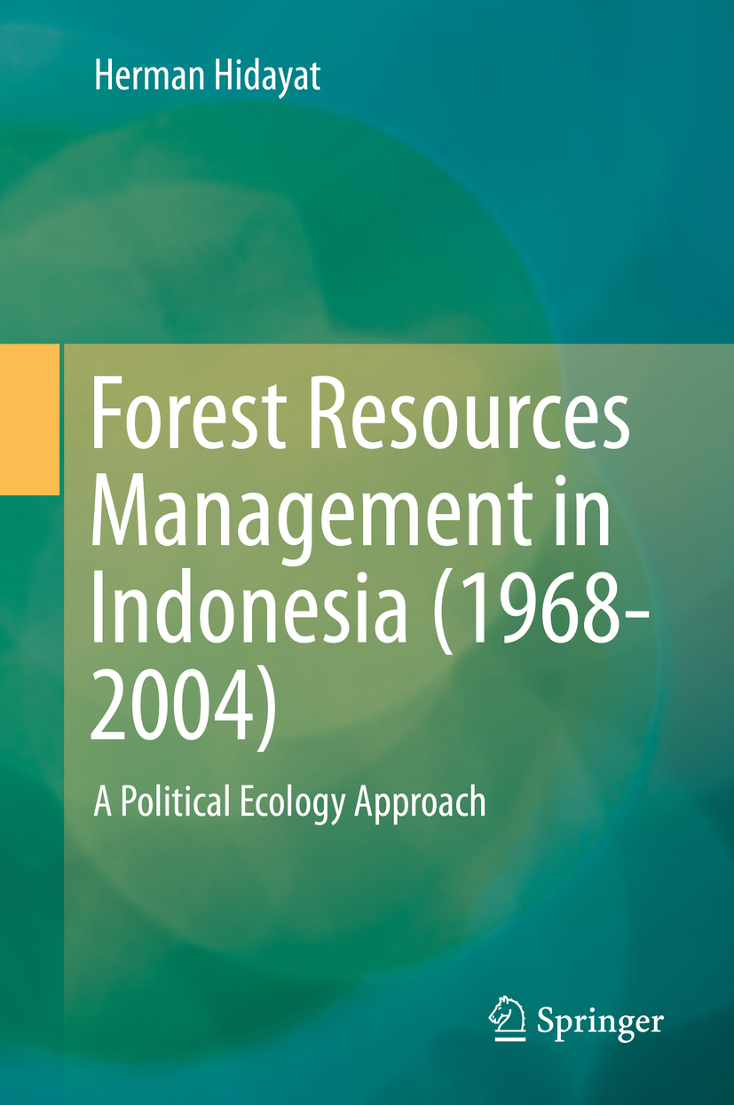 Hidayat, Herman - Forest Resources Management in Indonesia (1968-2004), ebook