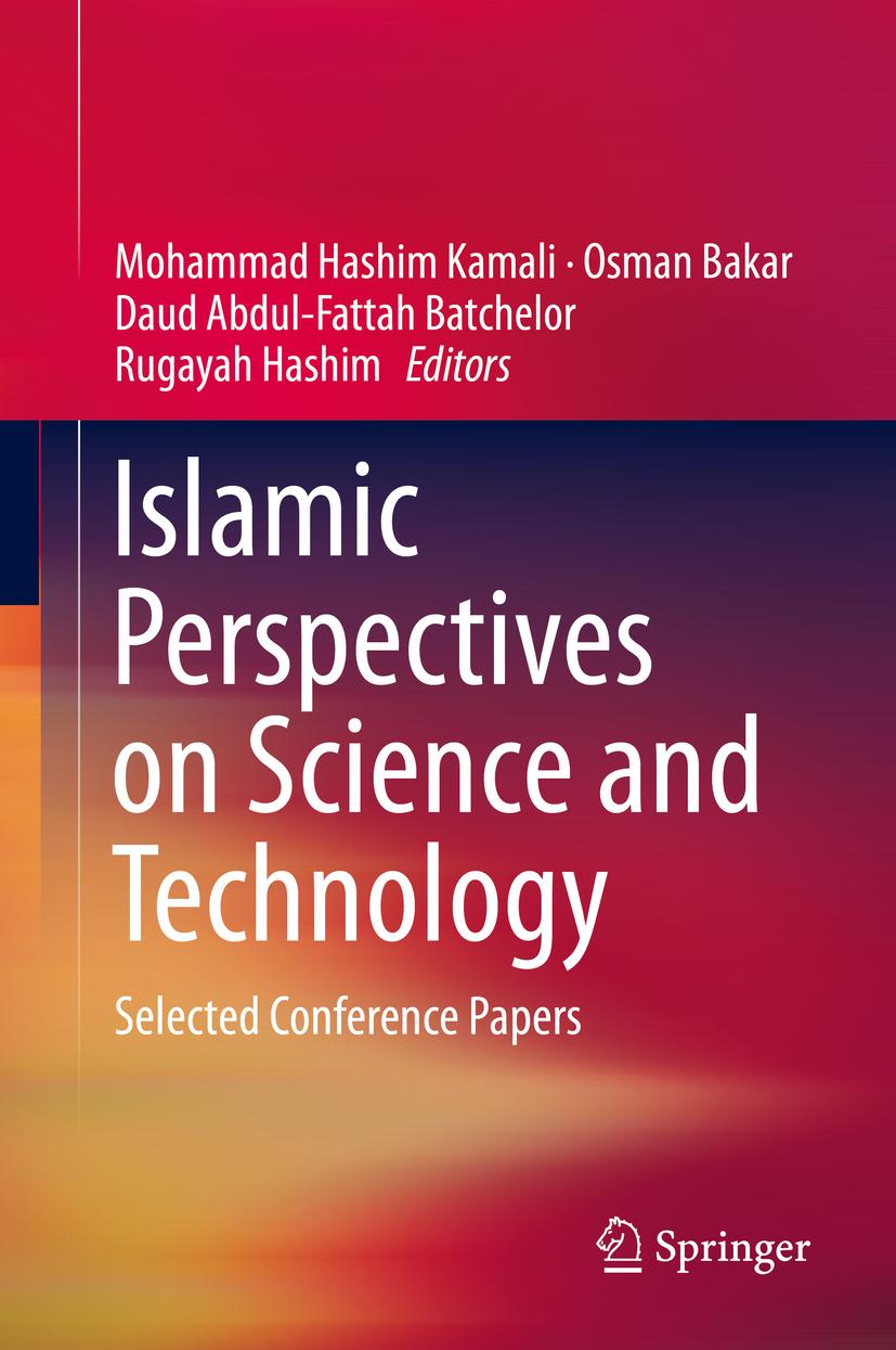 Bakar, Osman - Islamic Perspectives on Science and Technology, ebook
