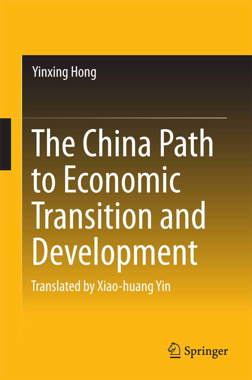 Hong, Yinxing - The China Path to Economic Transition and Development, ebook