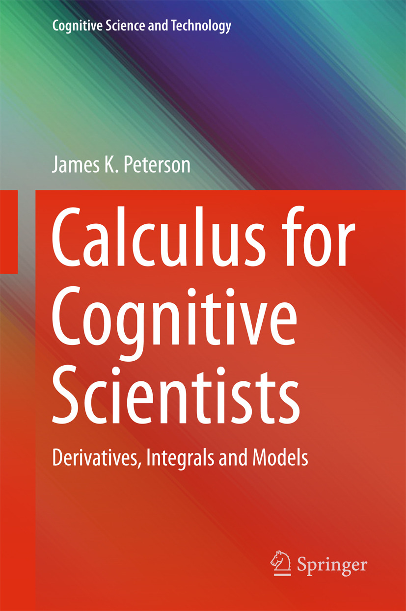 Peterson, James K. - Calculus for Cognitive Scientists, ebook