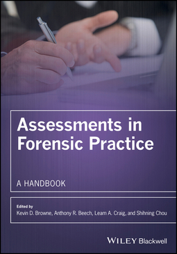 Beech, Anthony R. - Assessments in Forensic Practice: A Handbook, e-bok
