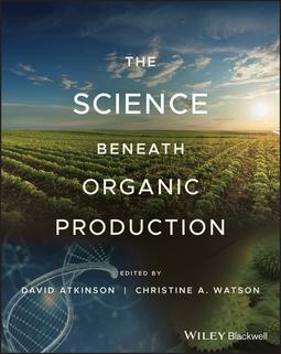 Atkinson, David - The Science Beneath Organic Production, ebook