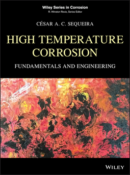 Sequeira, César A. C. - High Temperature Corrosion: Fundamentals and Engineering, ebook