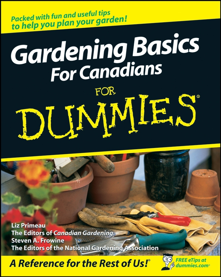 Primeau, Liz - Gardening Basics For Canadians For Dummies<sup>®</sup>, ebook