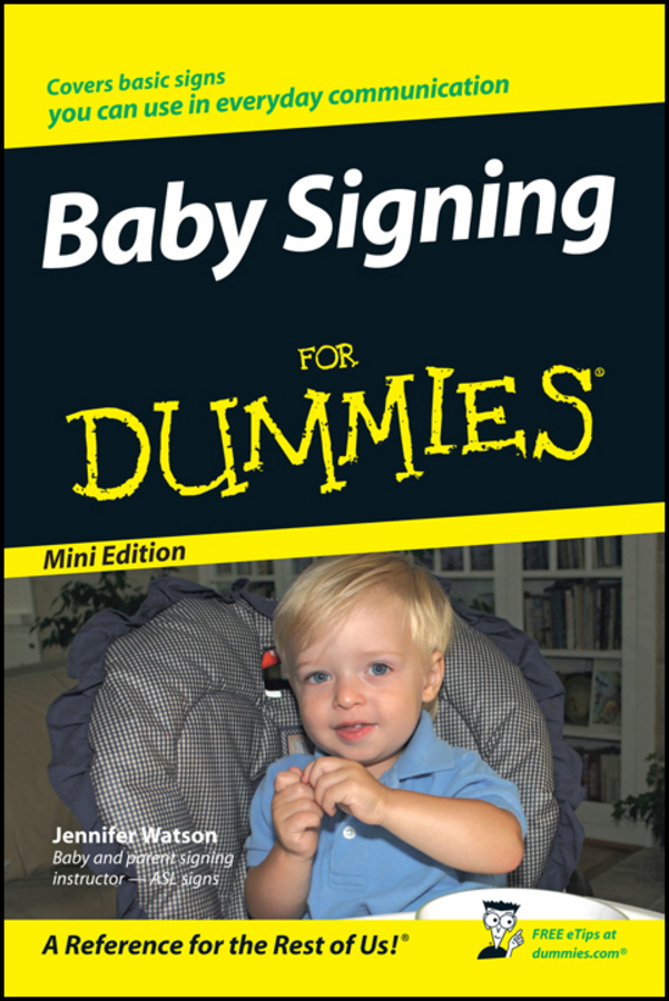 Watson, Jennifer - Baby Signing For Dummies, Mini Edition, ebook