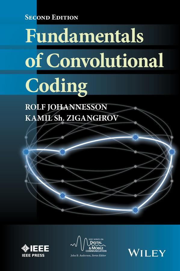 Johannesson, Rolf - Fundamentals of Convolutional Coding, ebook