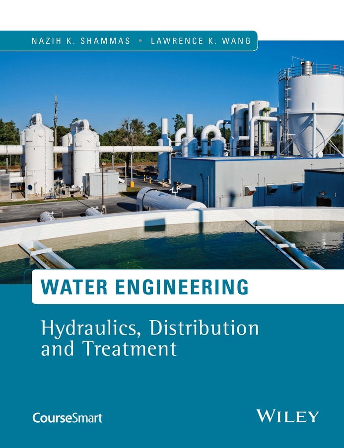 Shammas, Nazih K. - Water Engineering: Hydraulics, Distribution and Treatment, ebook