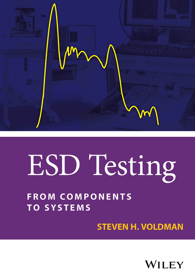 Voldman, Steven H. - ESD Testing: From Components to Systems, ebook