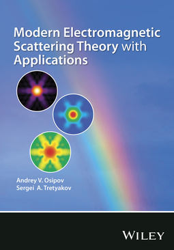 Osipov, Andrey V. - Modern Electromagnetic Scattering Theory with Applications, ebook