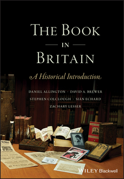 Allington, Daniel - The Book in Britain: A Historical Introduction, ebook