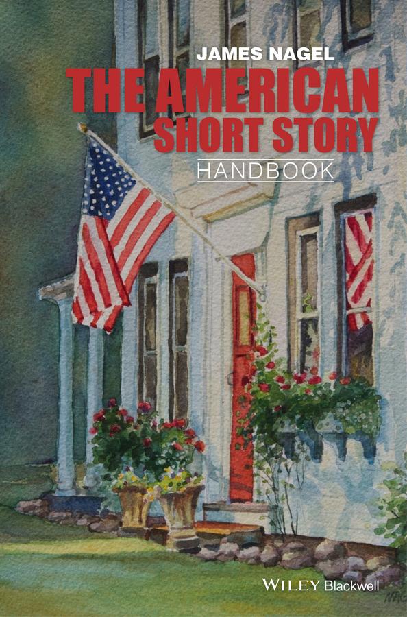 Nagel, James - The American Short Story Handbook, ebook