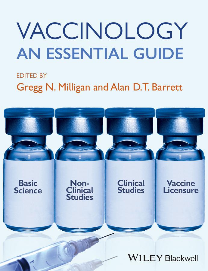 Barrett, Alan D. T. - Vaccinology: An Essential Guide, ebook