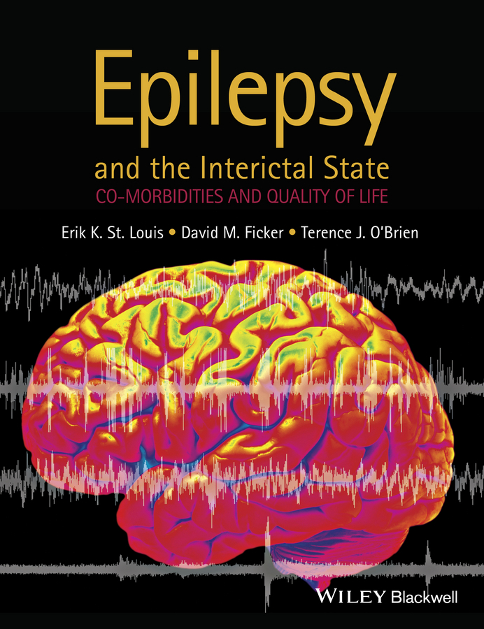Ficker, David M. - Epilepsy and the Interictal State: Co-morbidities and Quality of Life, ebook