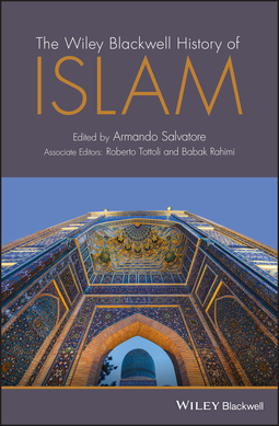 Rahimi, Babak - The Wiley Blackwell History of Islam, ebook