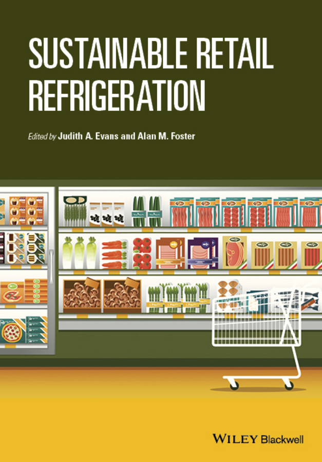 Evans, Judith A. - Sustainable Retail Refrigeration, ebook