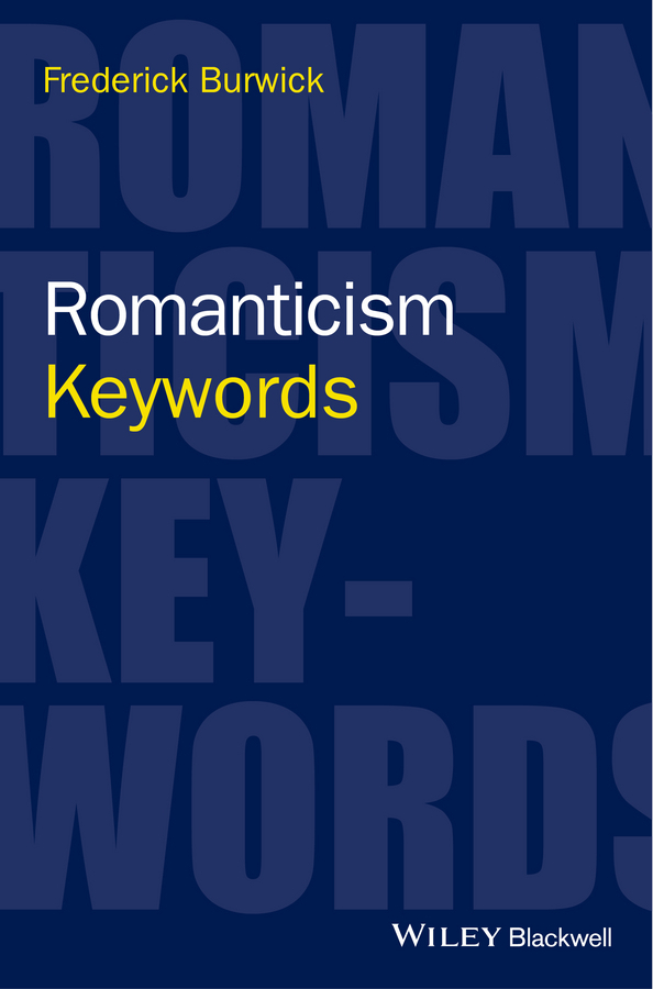 Burwick, Frederick - Romanticism: Keywords, ebook