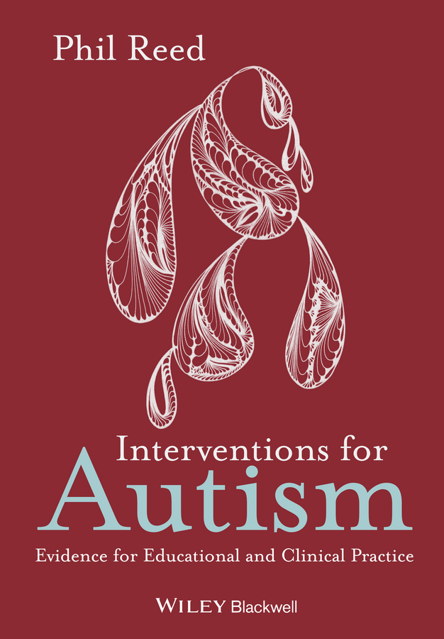 Reed, Phil - Interventions for Autism: Evidence for Educational and Clinical Practice, e-bok