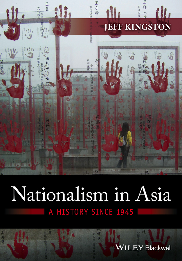 Kingston, Jeff - Nationalism in Asia: A History Since 1945, ebook