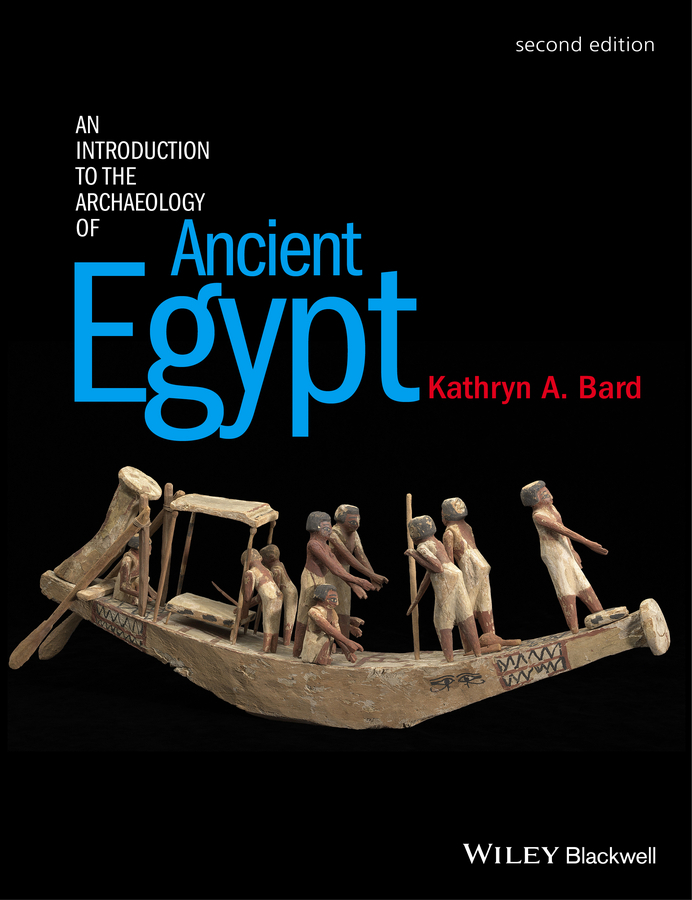 Bard, Kathryn A. - An Introduction to the Archaeology of Ancient Egypt, ebook