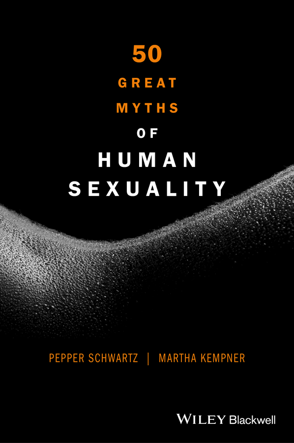 Kempner, Martha - 50 Great Myths of Human Sexuality, e-bok