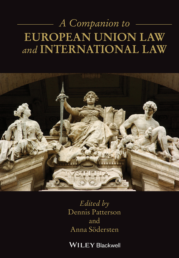 Patterson, Dennis - A Companion to European Union Law and International Law, ebook