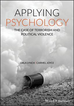 Joyce, Carmel - Applying Psychology: The Case of Terrorism and Political Violence, ebook