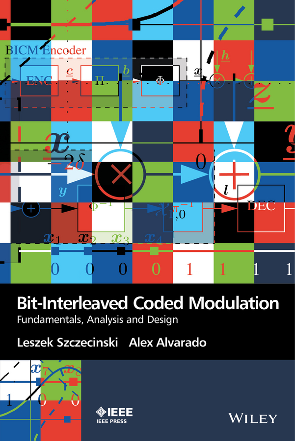 Alvarado, Alex - Bit-Interleaved Coded Modulation: Fundamentals, Analysis and Design, e-kirja