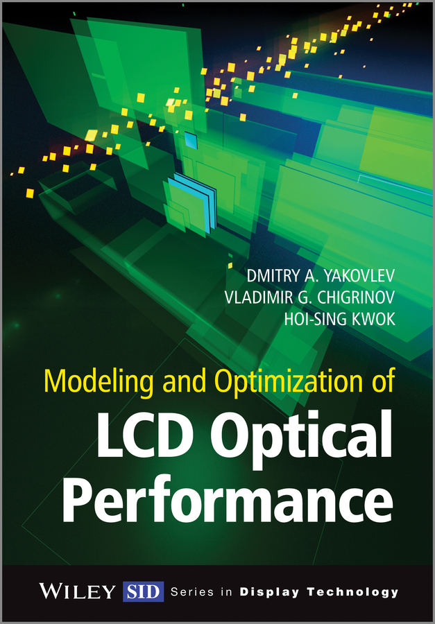 Chigrinov, Vladimir G. - Modeling and Optimization of LCD Optical Performance, ebook