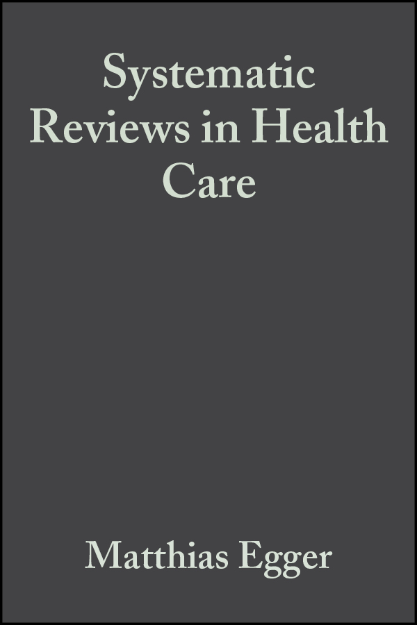 Altman, Douglas - Systematic Reviews in Health Care: Meta-Analysis in Context, ebook