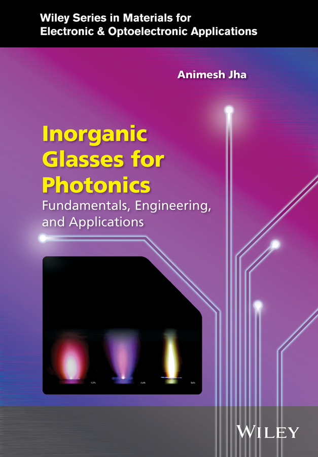 Capper, Peter - Inorganic Glasses for Photonics: Fundamentals, Engineering, and Applications, ebook