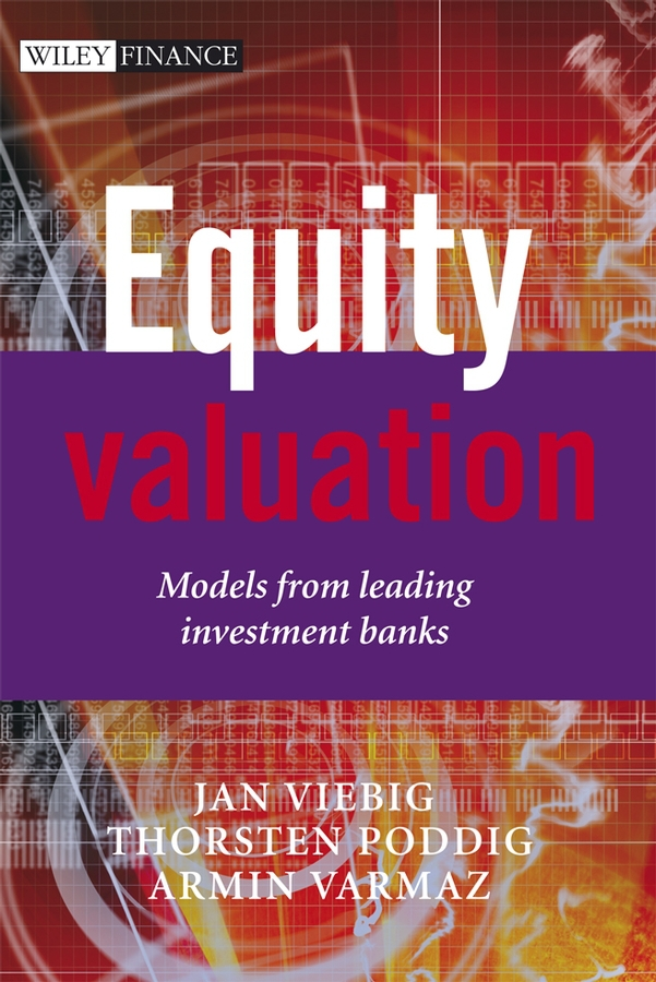 Viebig, Jan - Equity Valuation: Models from Leading Investment Banks, ebook