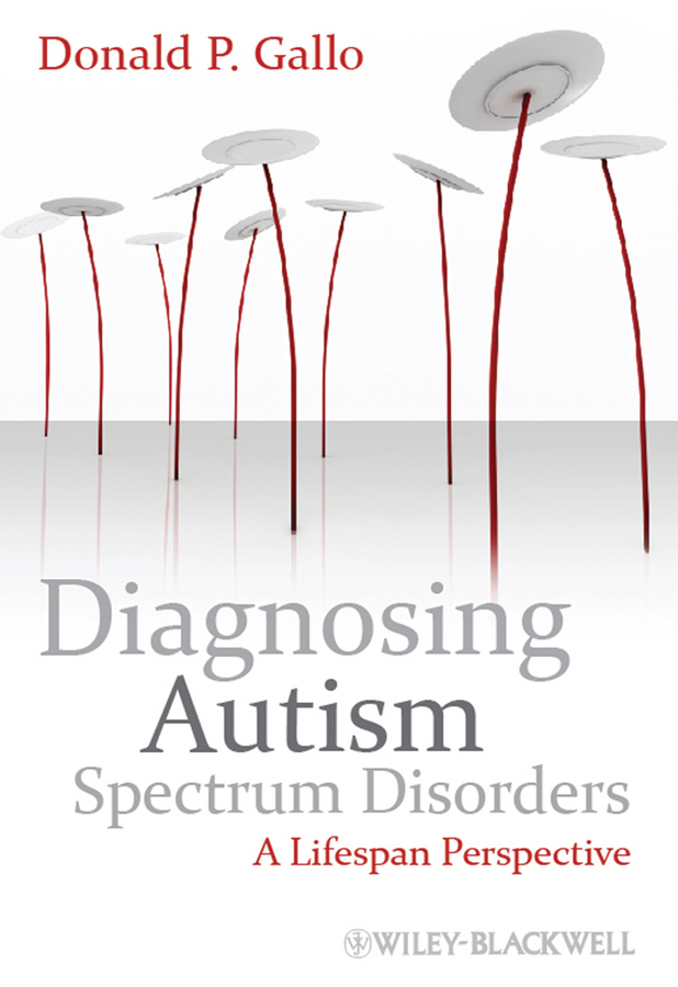 Gallo, Donald P. - Diagnosing Autism Spectrum Disorders: A Lifespan Perspective, ebook