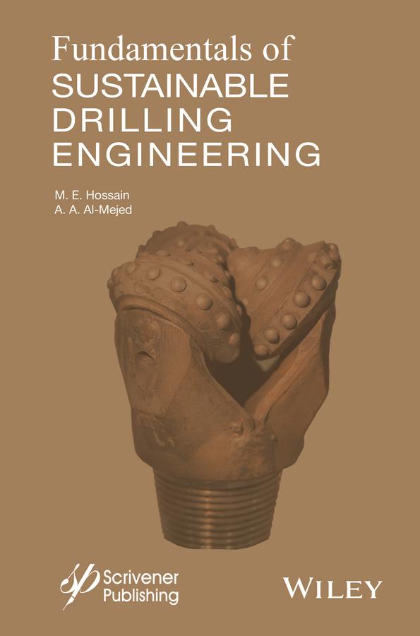 Al-Majed, Abdulaziz Abdullah - Fundamentals of Sustainable Drilling Engineering, ebook