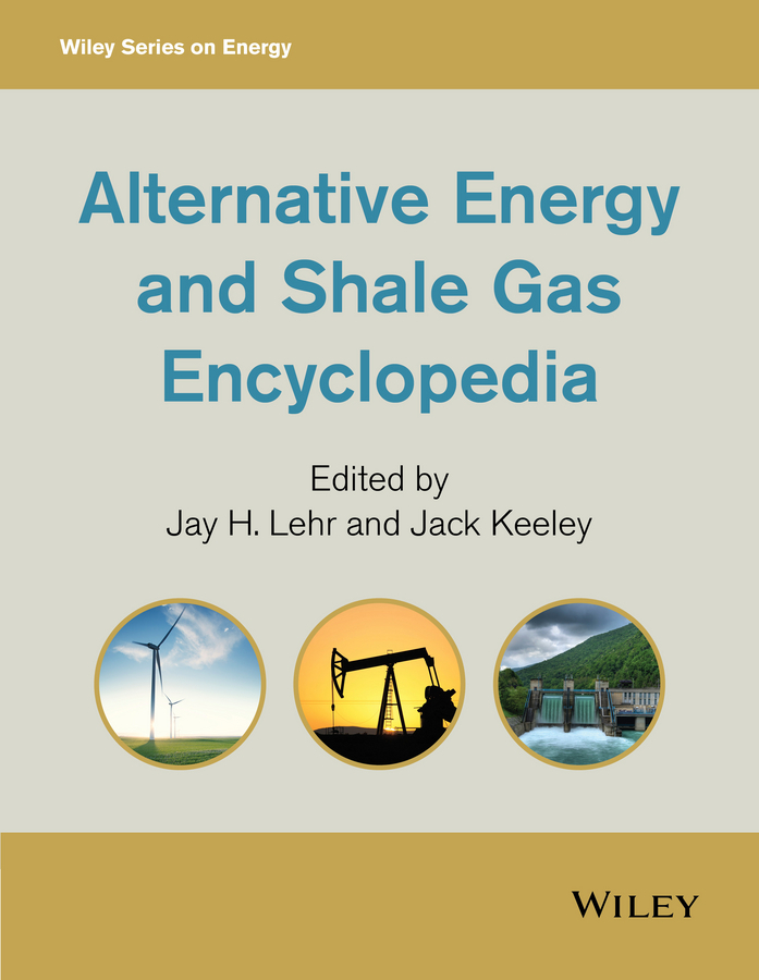 Keeley, Jack - Alternative Energy and Shale Gas Encyclopedia, ebook