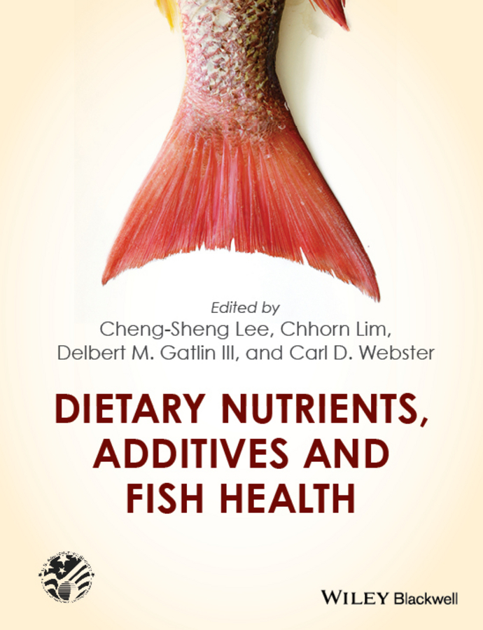 Lee, Cheng-Sheng - Dietary Nutrients, Additives and Fish Health, ebook
