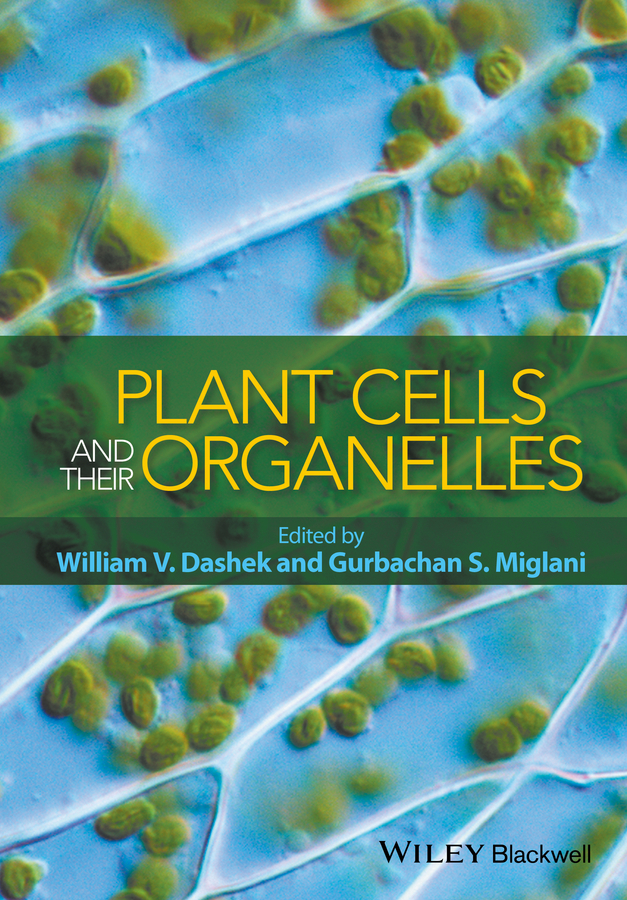 Dashek, William V. - Plant Cells and their Organelles, ebook