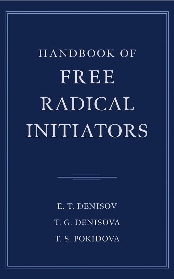 Denisov, E. T. - Handbook of Free Radical Initiators, ebook