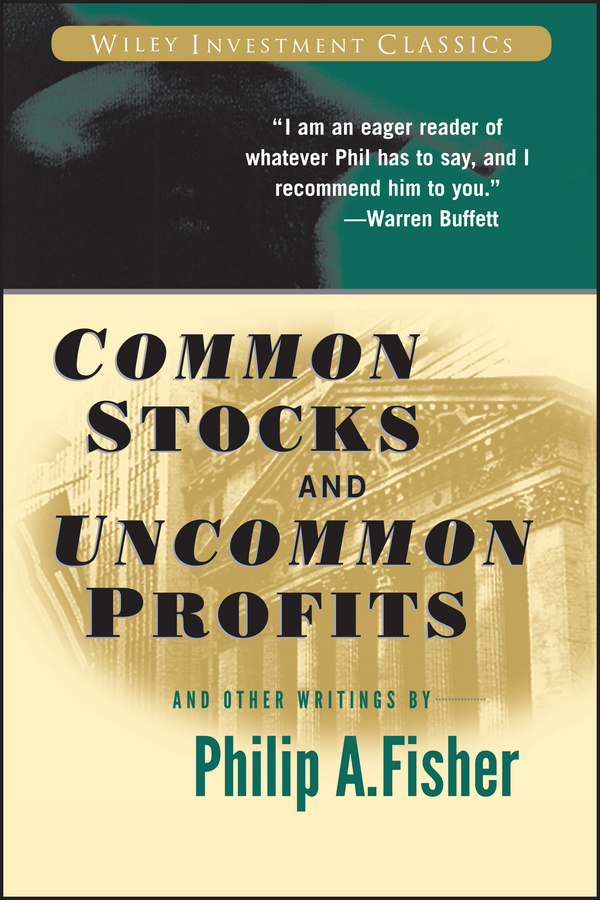 Fisher, Kenneth L. - Common Stocks and Uncommon Profits and Other Writings, ebook