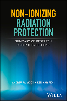 Karipidis, Ken - Non-ionizing Radiation Protection: Summary of Research and Policy Options, ebook
