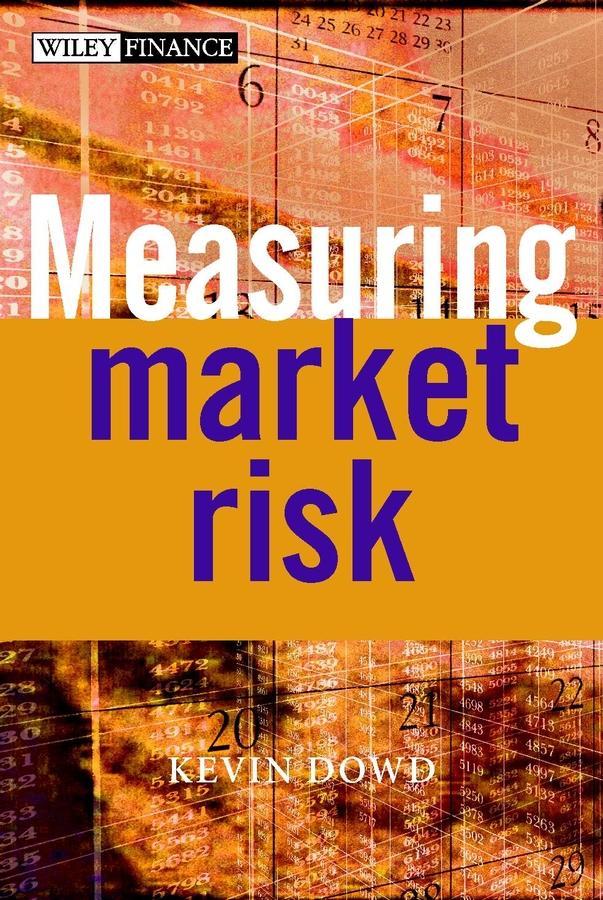 Dowd, Kevin - Measuring Market Risk, ebook