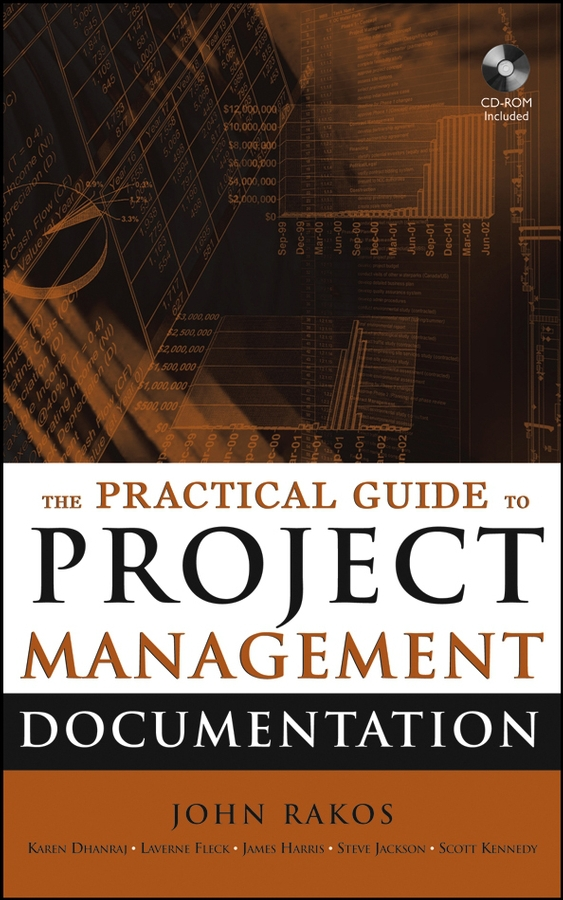 Dhanraj, Karen - The Practical Guide to Project Management Documentation, ebook