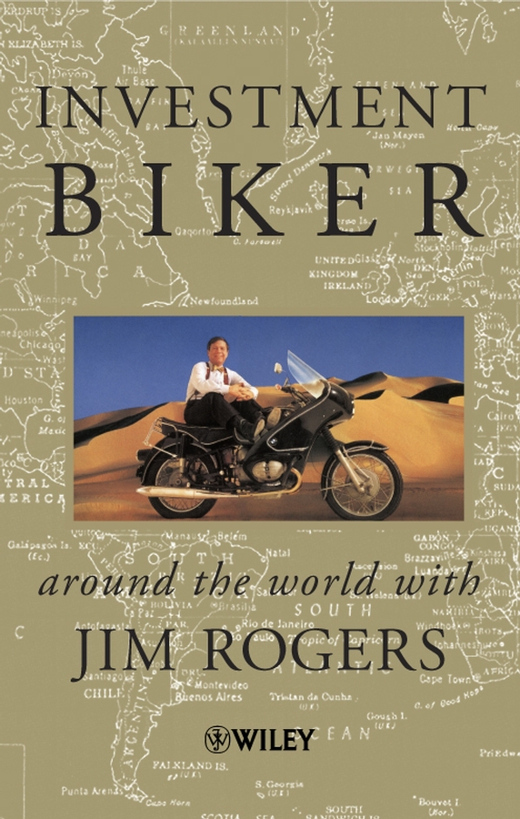Rogers, Jim - Investment Biker: Around the World with Jim Rogers, ebook