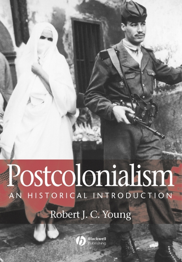 Young, Robert J. C. - Postcolonialism: An Historical Introduction, e-bok