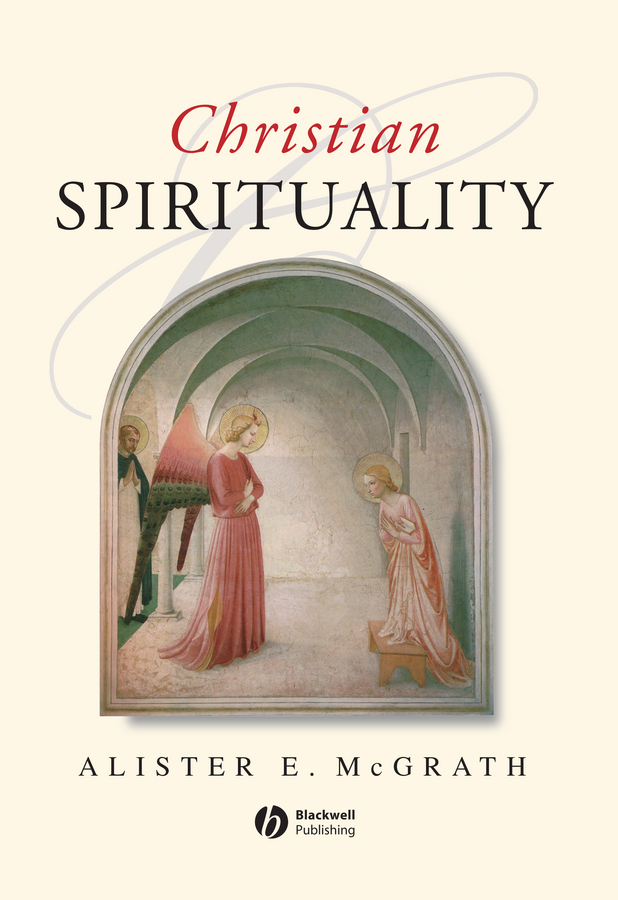 McGrath, Alister E. - Christian Spirituality: An Introduction, ebook