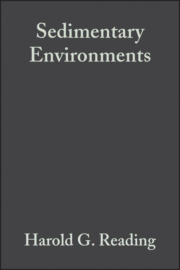 Reading, Harold G. - Sedimentary Environments: Processes, Facies and Stratigraphy, ebook