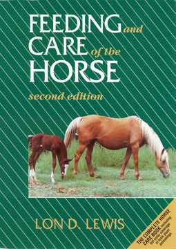 Lewis, Lon D. - Feeding and Care of the Horse, ebook