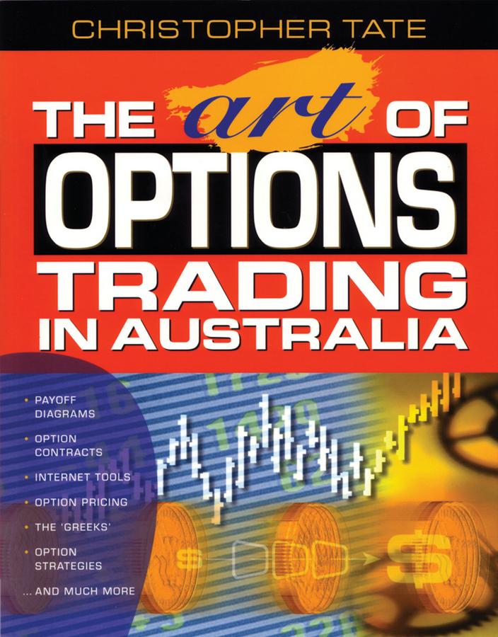 Tate, Christopher - The Art of Options Trading in Australia, e-bok