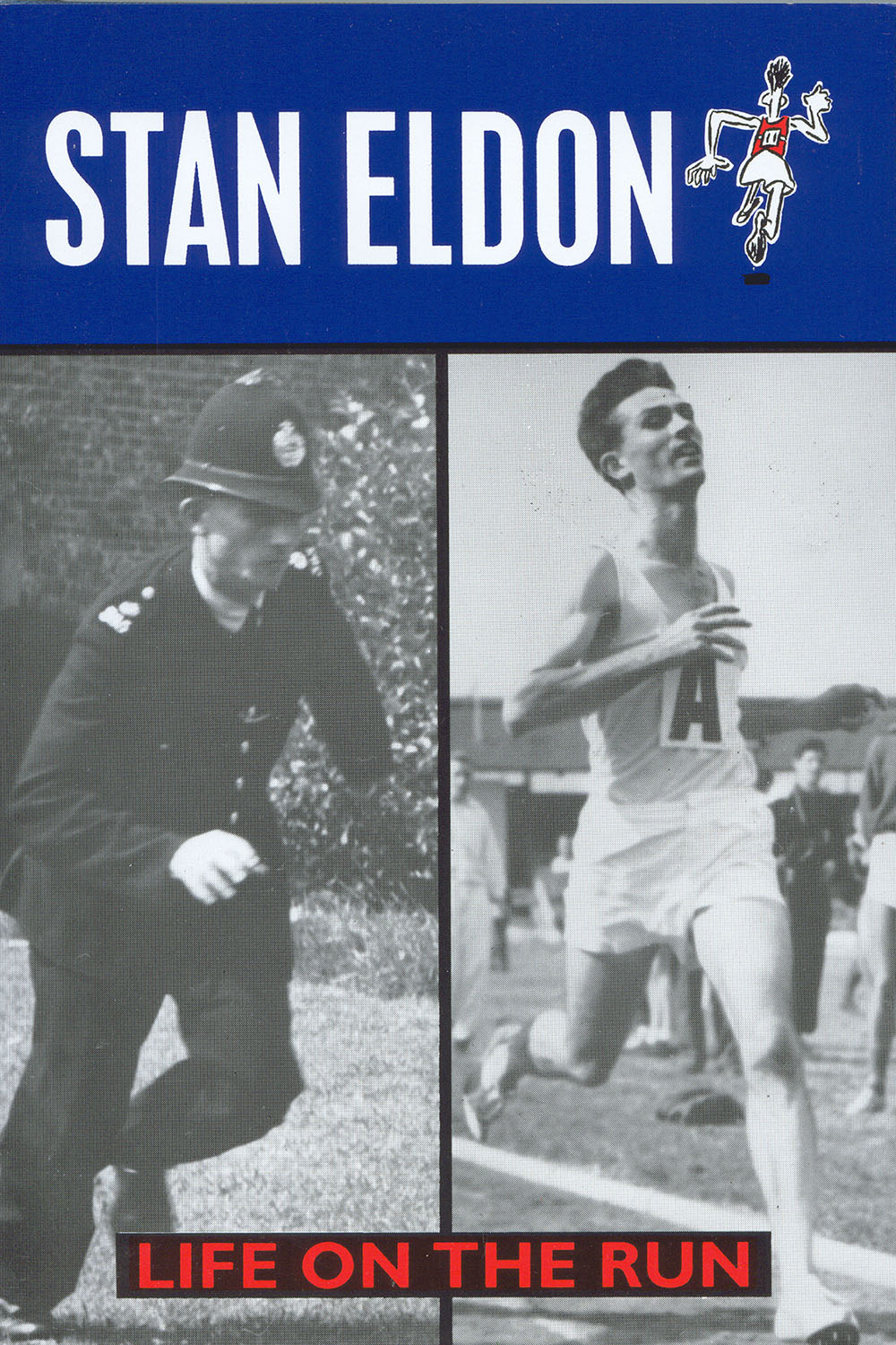 Eldon, Stan - Life on the Run, ebook