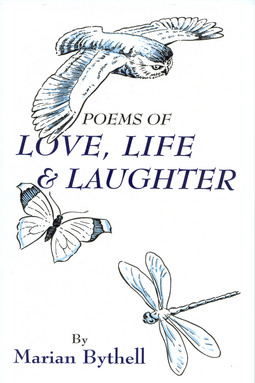 Bythell, Marian - Poems of Love, Life and Laughter, ebook